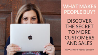 What makes people buy? The key to more customers and more sales