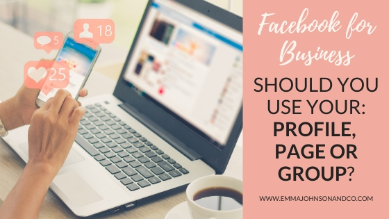 Facebook for business Page Profile or Group